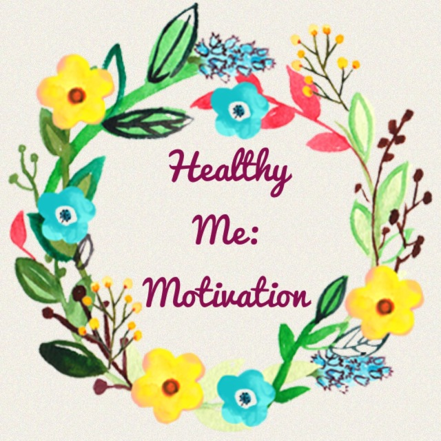 Motivation | Healthy Me