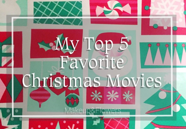 My Top 5 Favorite Christmas Movies