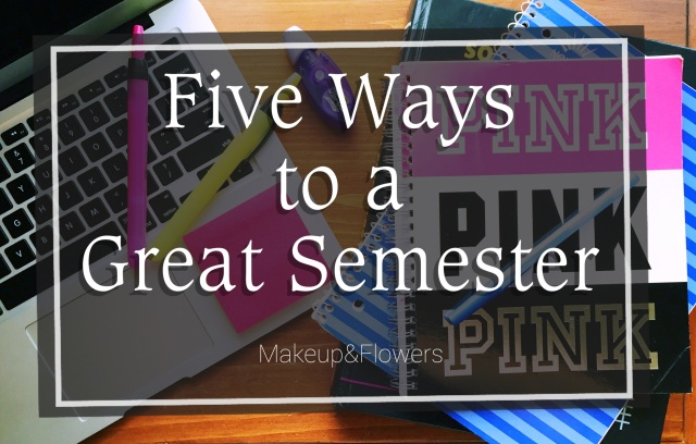 Five Ways to a Great Semester