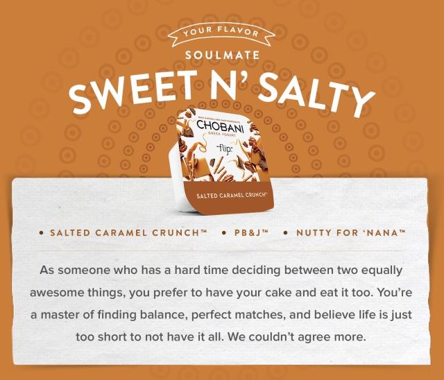 Sweet n' Salty | Chobani Flips