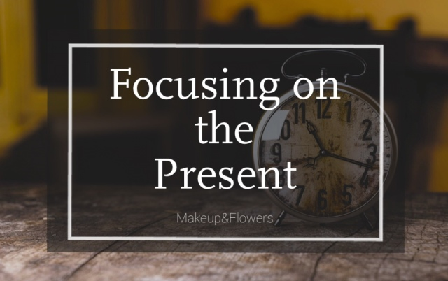 Focusing on the Present