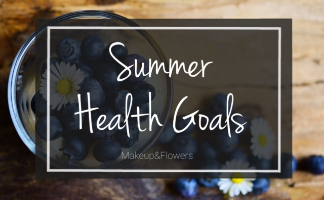 Summer Health Goals