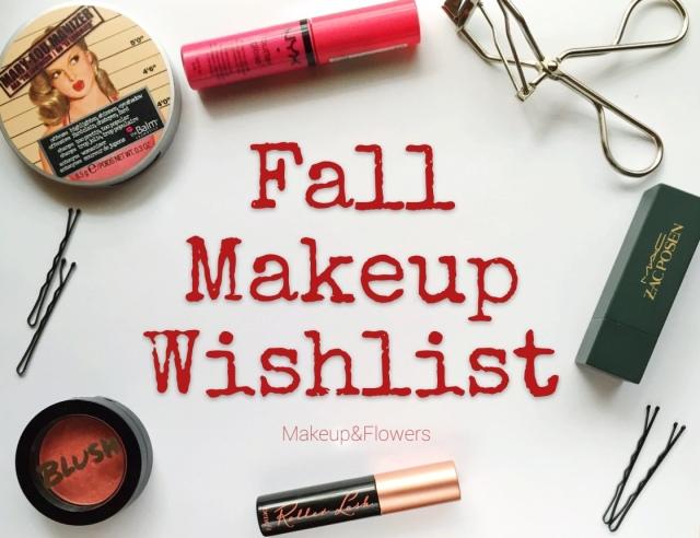 Fall Makeup Wishlist